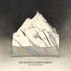 Raz Ohara - Chez Cherie Session